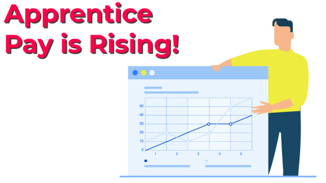 Apprentice Pay is Rising!