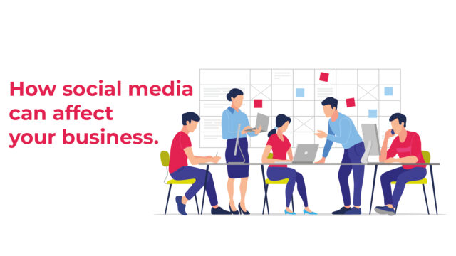 How social media can affect your business.