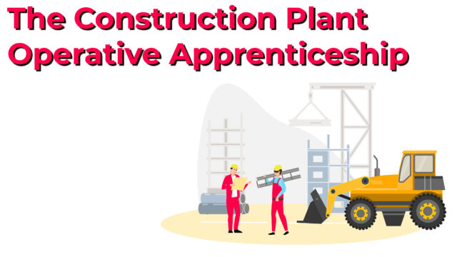 Everything you need to know about the construction plant operative apprenticeship