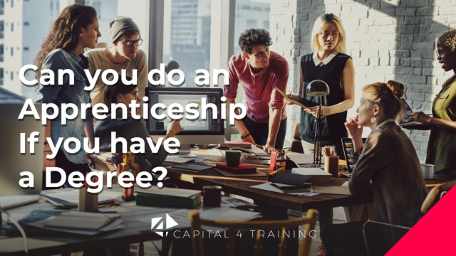 https://capital4training.org.uk/wp-content/uploads/2019/10/2020-2-25-Cap4-Can-You-do-an-apprenticeshi-if-you-have-a-degree-Blog-Post-640x360.jpg