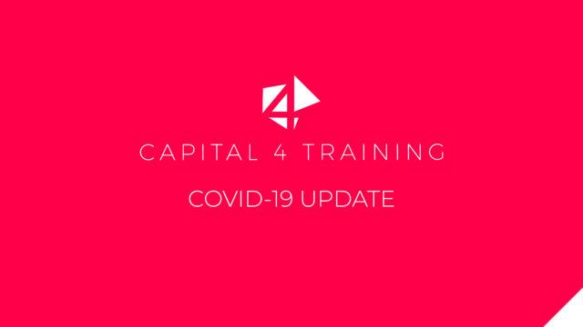 Capital 4 Training and COVID-19
